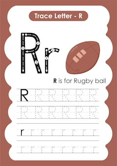 Educational alphabet tracing worksheet with letter r rugby bal