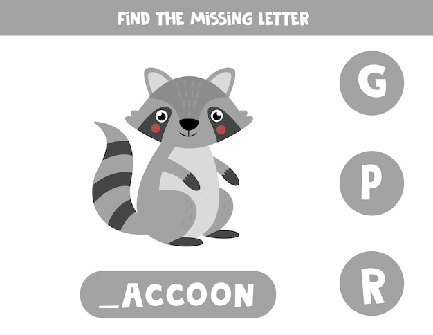 Educational vocabulary worksheet for kids. find missing letter. cute raccoon in cartoon style.