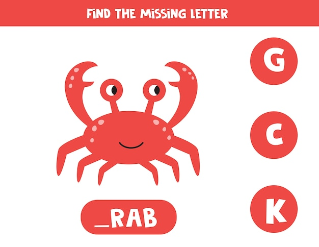 Educational vocabulary worksheet for kids. find missing letter. cute red crab in cartoon style.