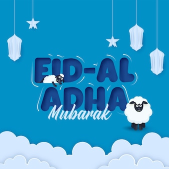 Eid-al-adha mubarak font with cartoon sheep, paper cut lanterns, stars hang and clouds on blue background.