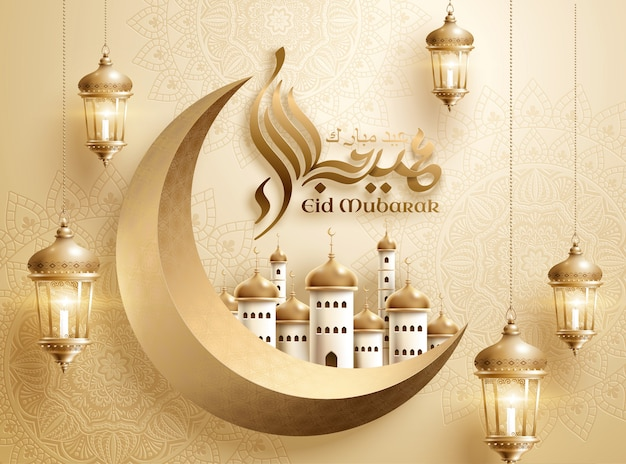 Eid mubarak calligraphy with mosque upon crescent, arabic terms which means happy holiday
