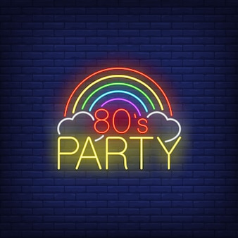 Eighties party neon lettering with rainbow.