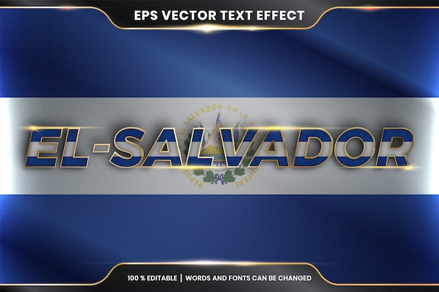 Сальвадор с национальным флагом страны, стиль редактируемого текстового эффекта с концепцией золотого цвета