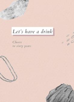 Вектор шаблона приветствия дня рождения пожилого человека с текстом давайте выпьем