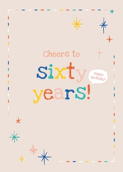 Elderly's birthday greeting template vector with cheers to sixty years text