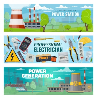 Electrician tools, electricity power stations