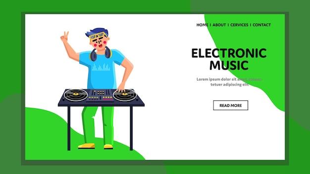Электронная музыка, исполняющая вектор диск-жокея. электронная музыка играет молодой человек dj на проигрывателях с виниловым диском в ночном клубе. персонаж в танцевальном клубе веб-плоский мультфильм иллюстрации