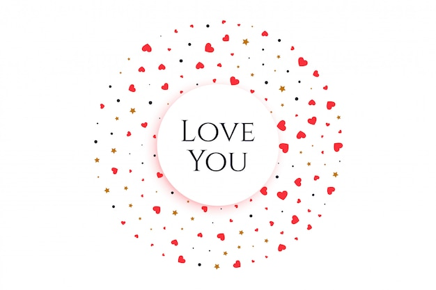 Elegant hearts in circular form with message love you