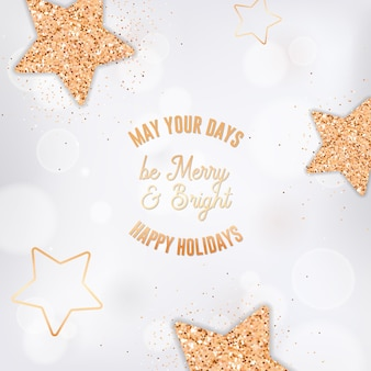 Elegant postcard with typography, gold stars and glitter on white blurred background. happy holidays greeting card for christmas and new year celebration. greetings, invitation. vector illustration