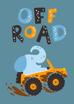 An elephant in an suv in the mud with lettering cartoon character