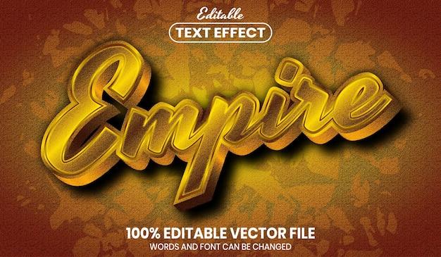 Empire text, editable text effect