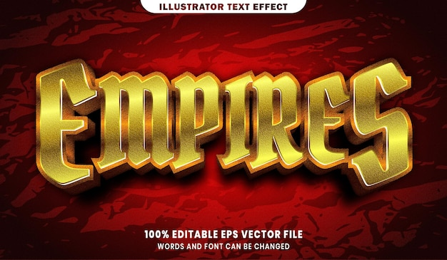 Empire text, font gold style editable text effect