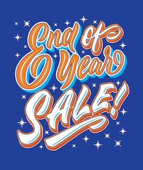 Конец года продажа ручная надпись типография продажа и маркетинг магазин магазин вывеска плакат