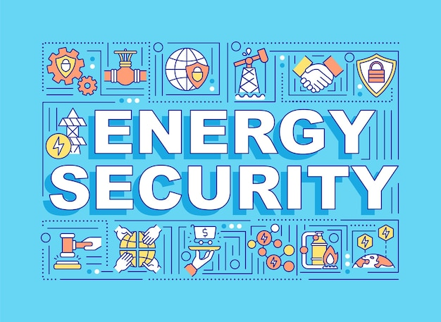 에너지 보안 단어 개념 소비를위한 천연 자원의 가용성.