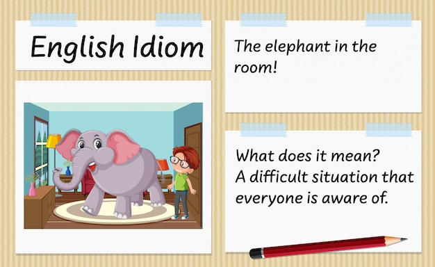 English idiom the elephant in the room template