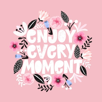 Enjoy every moment card