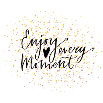Enjoy every moment modern print