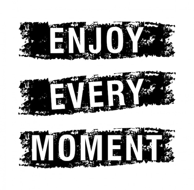 Enjoy every moment typography for print t shirt