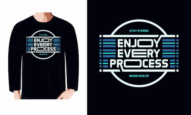Наслаждайтесь каждым процессом дизайна футболки с длинным рукавом премиум векторы