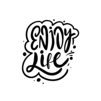Enjoy life phrase hand drawn black color lettering modern calligraphy