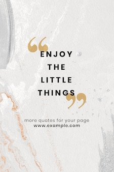Enjoy the little things template with text