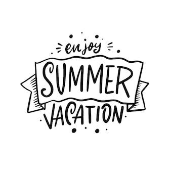 Enjoy summer vacation hand drawn black color lettering phrase motivation summer text