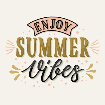 Enjoy summer vibes quote lettering