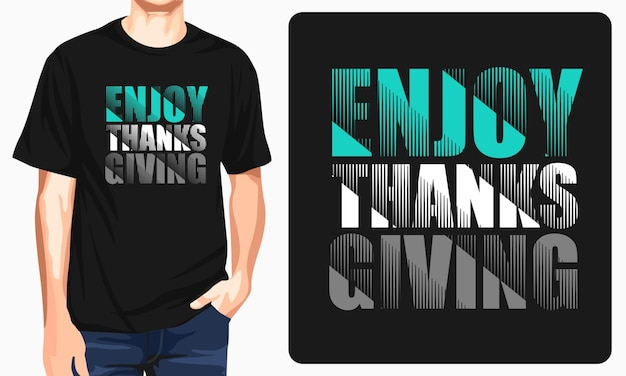 Enjoy thanks giving graphic tees
