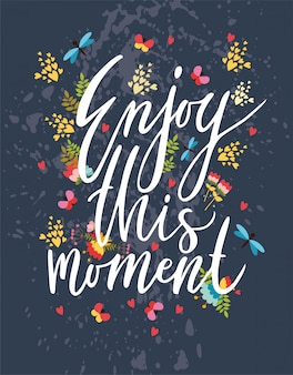 Enjoy the moment. vector greeting card