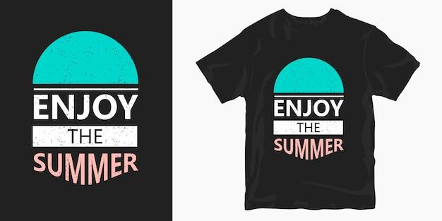 Наслаждайтесь летом типографии дизайн футболки слоган цитаты