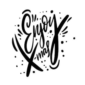 Наслаждайтесь рождеством. рождественские каллиграфические фразы. надпись черными чернилами. рисованной изолированного на белом фоне.