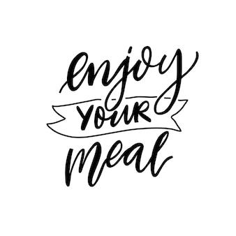 맛있게 드세요. 카페 메뉴, 레스토랑 포스터에 대한 영감을 주는 서예 인용문. 검은 스크립트 글자 흰색 배경에 고립입니다.