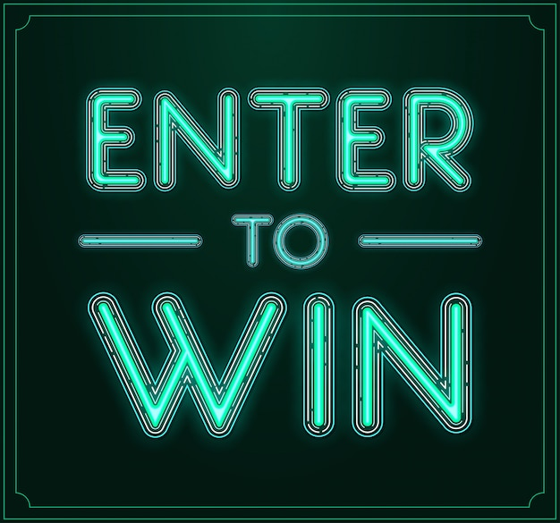 Enter to win   sign, win prize, win in lottery