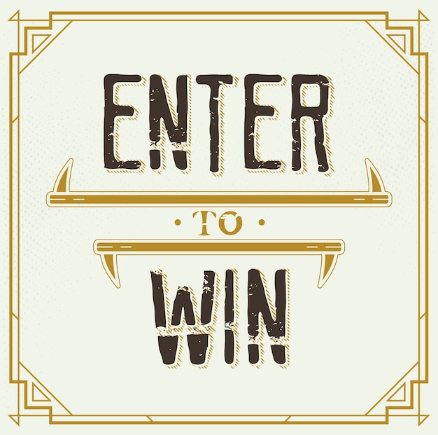 Enter to win  sign