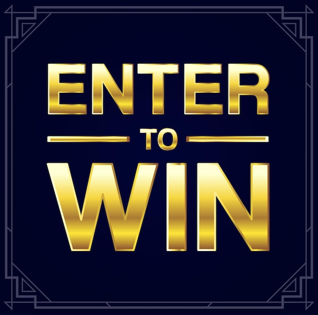 Enter to win vector sign, win a prize