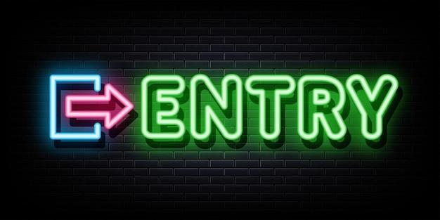Entry neon sign neon symbol