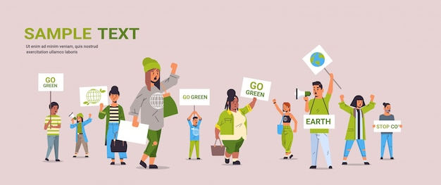 Environmental activists holding posters go green save planet strike concept mix race protesters campaigning to protect earth demonstrating against global warming full length copy space horizontal