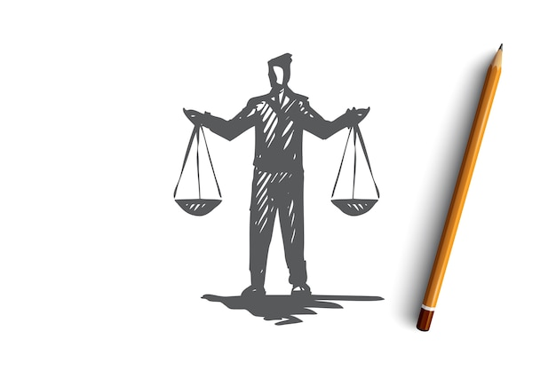 Equilibrium, balance, equality, scale, justice concept. hand drawn person with scales in hands concept sketch.