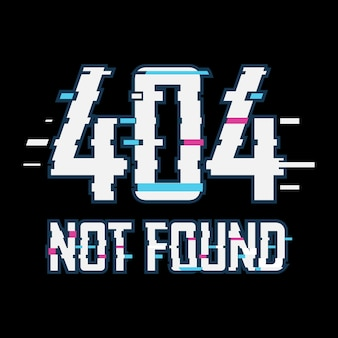 Error 404 not found glitch effect