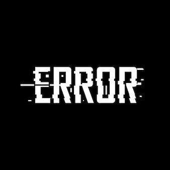 Error glitch effect