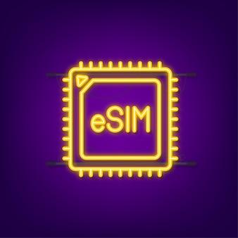 Esim 임베디드 sim 카드 아이콘 기호 개념입니다. 새로운 칩 모바일 셀룰러 통신 기술. 네온 아이콘입니다. 벡터 재고 일러스트 레이 션.