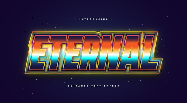 Eternal text in colorful retro style with glowing effect