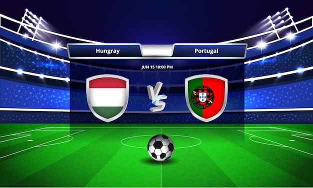 Euro cup hungary vs portugal football match scoreboard broadcast