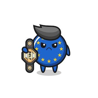 チャンピオンベルト、tシャツ、ステッカー、ロゴ要素のかわいいスタイルのデザインを持つmmaファイターとしてのヨーロッパ旗バッジマスコットキャラクター