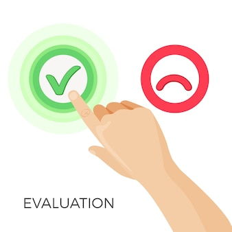 Evaluation with help of green check sign and red sad smile. human hand press button of approval.