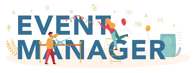 Event manager or service typographic header concept. celebration or meeting organization. planning of pr company for business. creative modern profession.