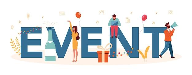 イベントまたはサービスの活版印刷ヘッダーの概念。お祝いや会議の組織。事業のためのpr会社の計画。創造的な現代の職業。