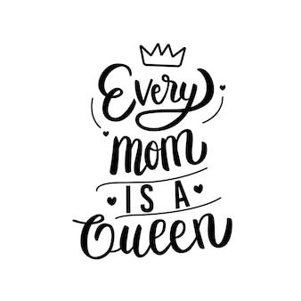 Каждая мама - это королева с надписью