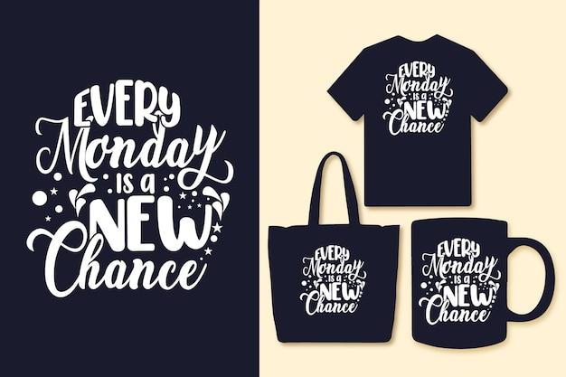 毎週月曜日は、タイポグラフィがtシャツと商品を引用する新しいチャンスです