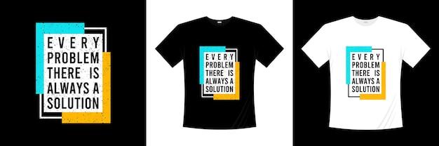 У каждой проблемы всегда есть решение типографика дизайн футболки